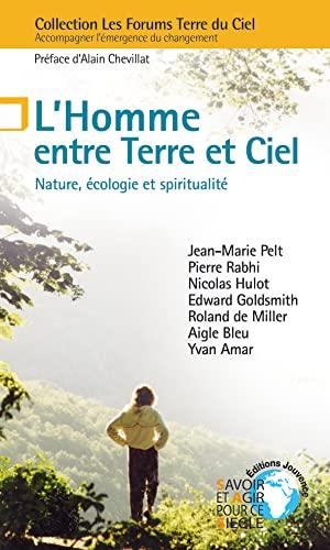 9782883535879: L'Homme entre Terre et Ciel : Nature, �cologie et spiritualit�