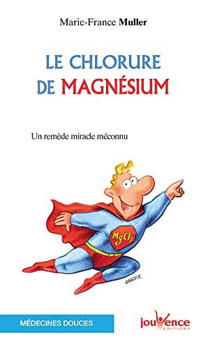 9782883536104: Chlorure de magnesium (le) n.34 (Les Pratiques Jouvence)