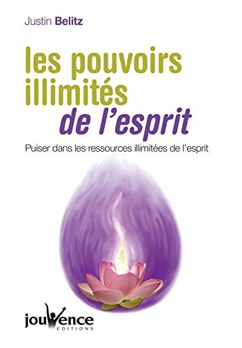 les pouvoirs illimites de l'esprit (9782883536586) by [???]