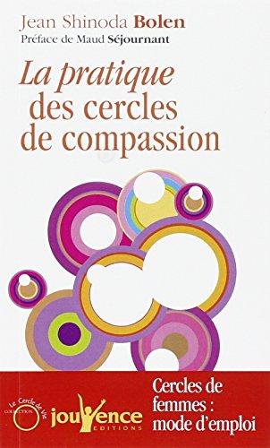 9782883536890: Pratique des cercles de compassion : Cerles de femmes : mode d'emploi