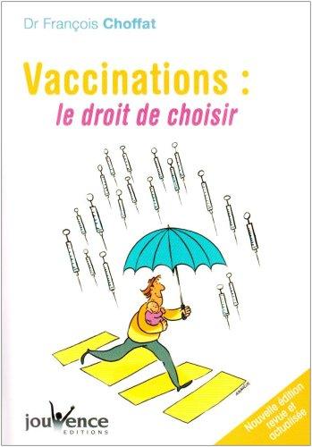 9782883537613: Vaccinations : le droit de choisir