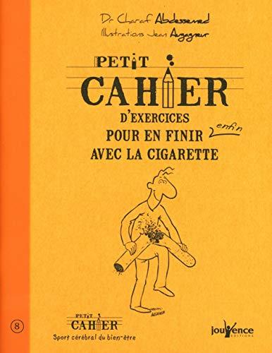 9782883537767: Petit cahier d'exercices pour en finir enfin avec la cigarette