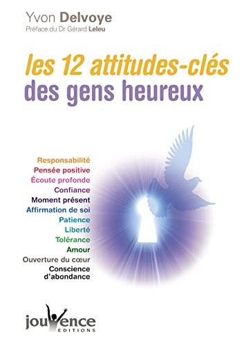 9782883538290: Les 12 attitudes-clés des gens heureux