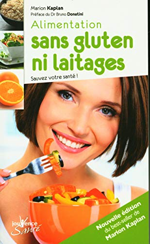 9782883538832: Alimentation sans gluten ni laitages : Sauvez votre santé !