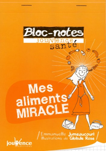 9782883539723: Mes aliments miracle