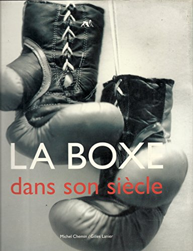9782883690035: La boxe dans son siecle (French Edition)