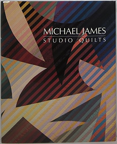 Studio Quilts: James, Michael