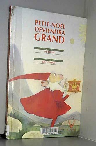9782883930070: PETIT NOEL DEVIENDRA GRAND