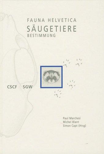9782884140348: Fauna Helvetica : Tome 22, Säugetiere der Schweiz, Bestimmungsschlüssel