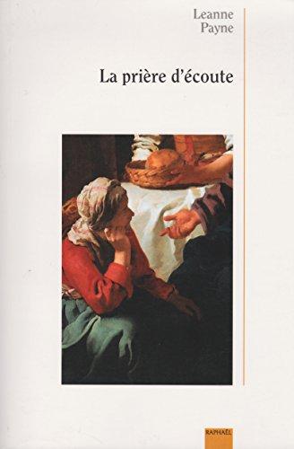 9782884170222: LA PRIERE D'ECOUTE