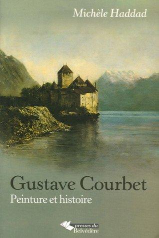 9782884190855: Gustave Courbet : Peinture et histoire