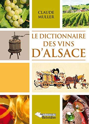 9782884192385: Dictionnaire des Vins d Alsace
