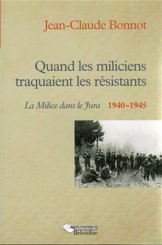9782884192774: Quand les miliciens traquaient les r�sistants