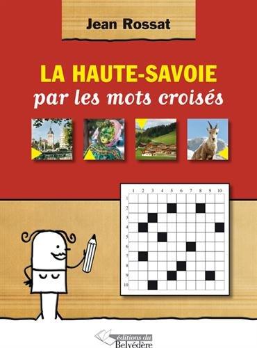 9782884192880: La Haute Savoie par les mots croisés