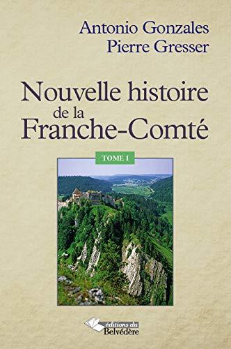 9782884193146: Nouvelle histoire de la Franche-Comt�