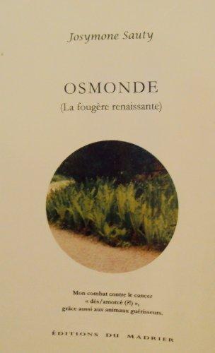 Osmonde (La foug?re renaissante): n/a