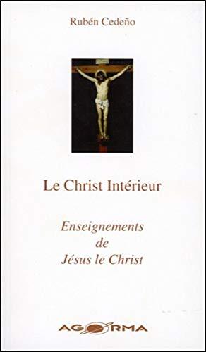 9782884410267: Le Christ Interieur - Enseignements de Jesus le Christ