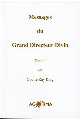 9782884410373: Messages du Grand Directeur Divin T1