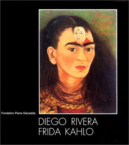 9782884430470: Diego Rivera Frida Kahlo