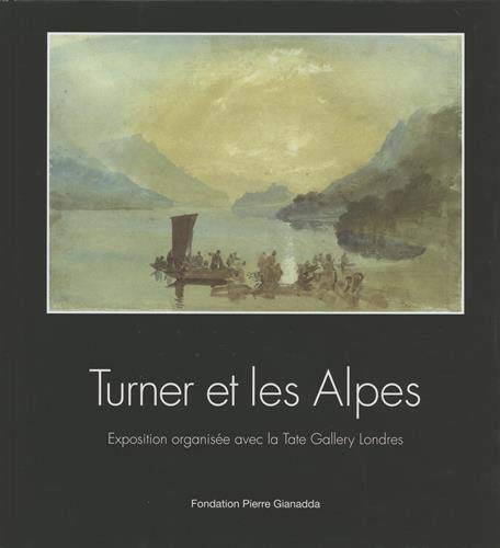 9782884430517: Turner et les Alpes