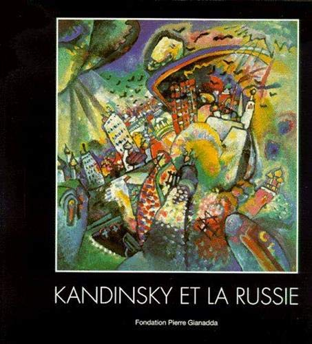 Kandinsky - Et La Russie: Lidia Romaachkova