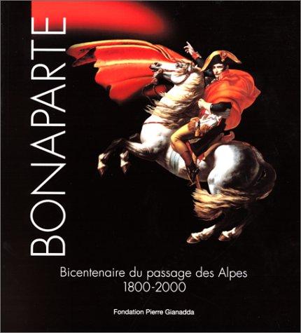 9782884430623: Bonaparte à Martigny: Bicentenaire du passage des Alpes 1800-2000
