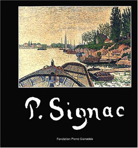 Paul Signac (2884430776) by Francoise Cachin; Marina Ferretti-Bocquillon