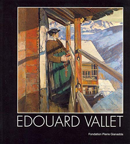 9782884431002: Edouard Vallet (1876-1929) (French Edition)