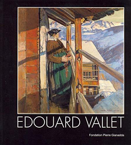9782884431002: Edouard Vallet (1876-1929): L'art d'un regard