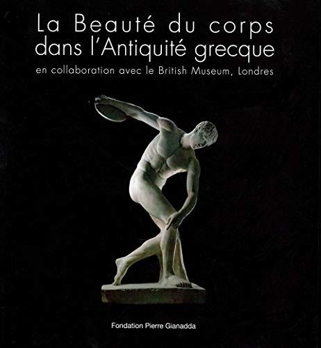 La Beaute du Corps dans L'Antiquite Grecque,: Jenkins, Ian and