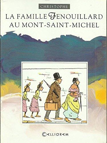 9782884450249: La famille Fenouillard au Mont-Saint-Michel