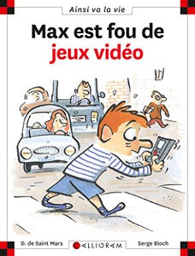 9782884450638: Max Est Fou De Jeux-Video (8) (French Edition)