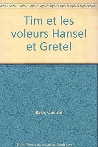 9782884450775: Tim et les voleurs Hansel et Gretel