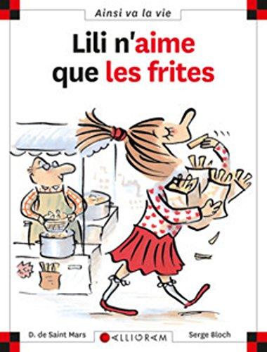 Lili N'Aime Que Les Frites (11) (French: Saint-Mars, Dominique de