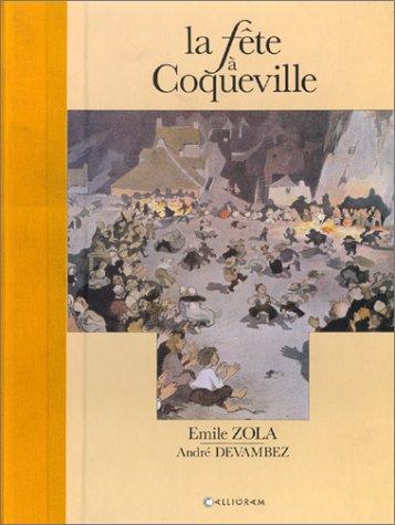 La Fête à Coqueville: Emile Zola, Devambez