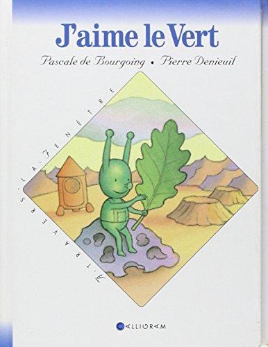 J'aime le vert (French Edition): n/a