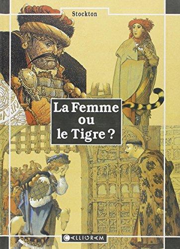 9782884453479: La femme ou le tigre ?