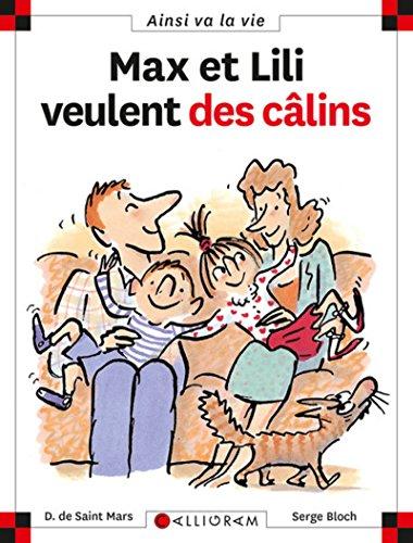 9782884454247: Max ET Lili Veulent DES Calins (42) (French Edition)