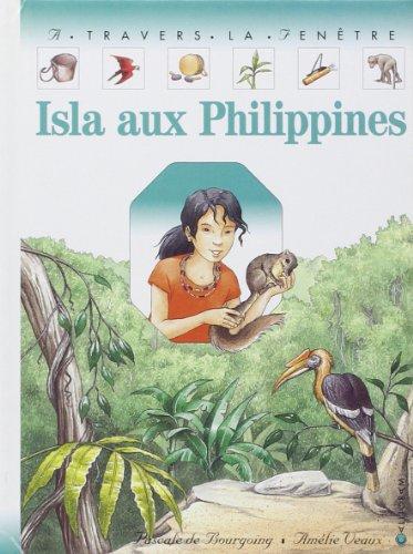 Isla aux Philippines: Bourgoing, Pascale de,