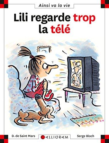 9782884454681: Lili Regarde Trop LA Tele (46) (French Edition)