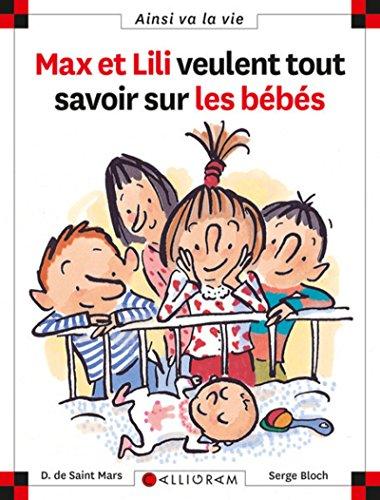 9782884454926: Max et Lili veulent tout savoir sur les bébés