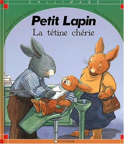 9782884455428: Petit Lapin. La tétine chérie