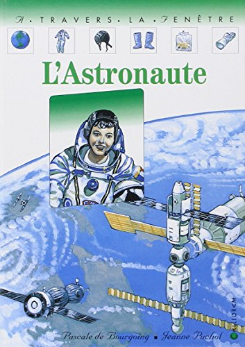 L'astronaute: Pascale de Bourgoing;