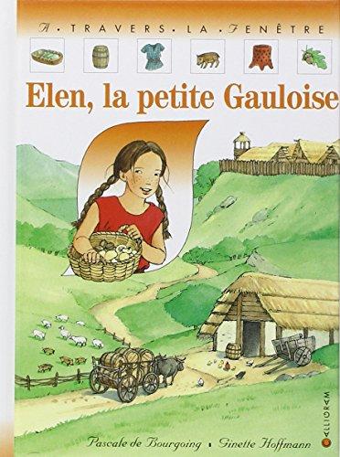 9782884455558: Elen, la petite Gauloise