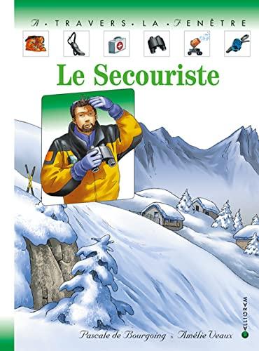 Le secouriste: Bourgoing, Pascale de,