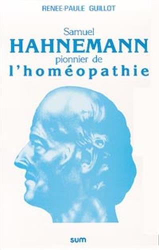 9782884480086: Samuel Hahnemann, pionnier de l'hom�opathie
