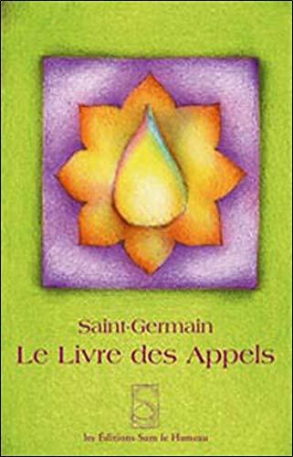 LIVRE DES APPELS -LE-: SAINT GERMAIN ED 07
