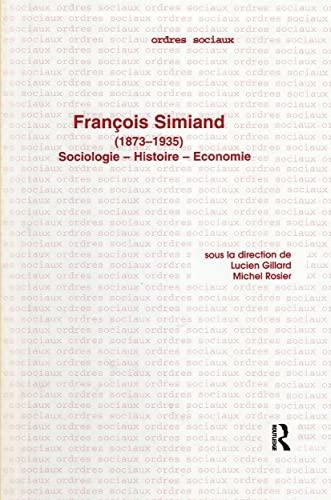 9782884490573: Francois Simiand (1873-1935): Sociologie