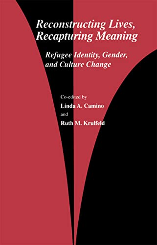 9782884491105: Reconstructing Lives, Recapturing Meaning: Refugee Identity, Gender, and Culture Change