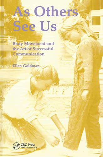 As Others See Us: Body Movement and: Ellen Goldman